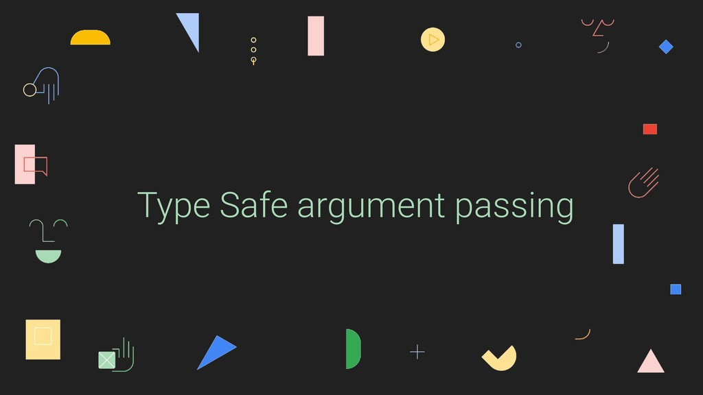 Type Safe argument passing