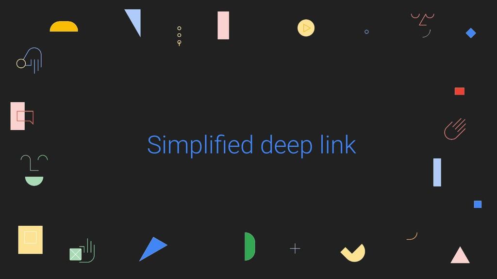 Simplified deep link