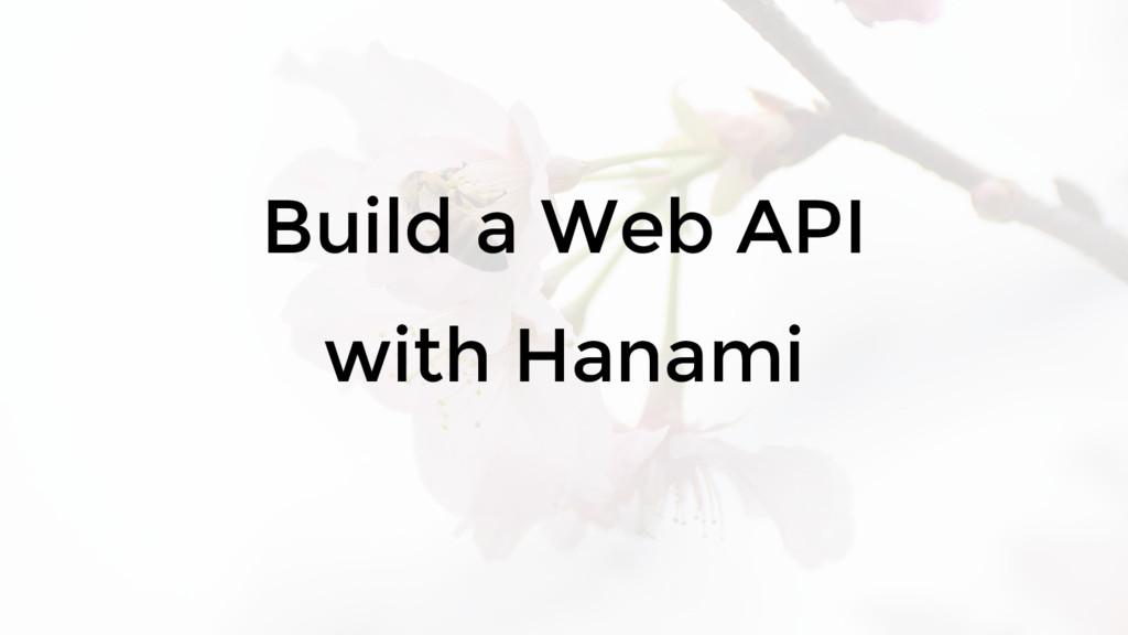 Build a Web API with Hanami