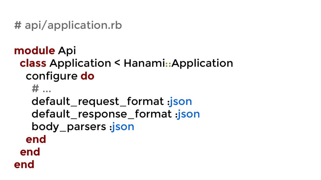 # api/application.rb module Api class Applicati...