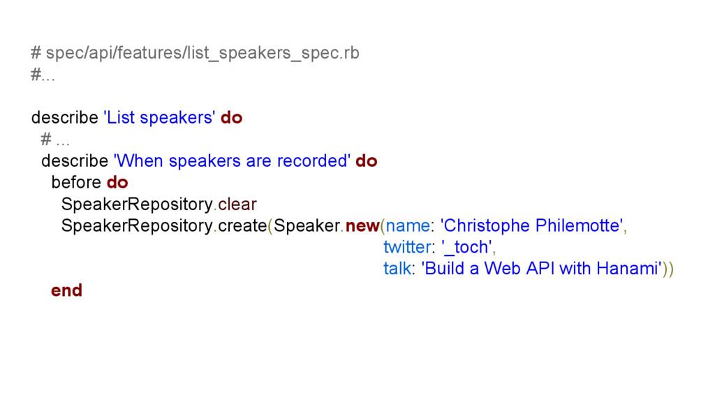 # spec/api/features/list_speakers_spec.rb #... ...