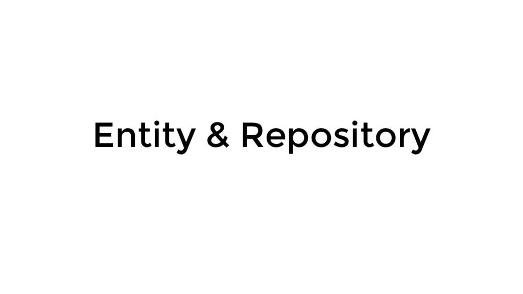 Entity & Repository