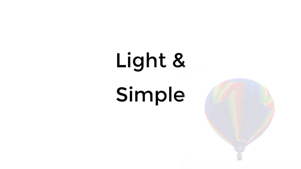 Light & Simple