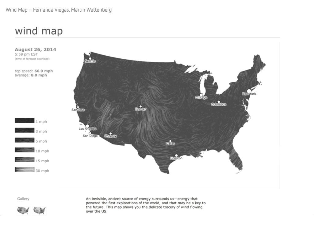 Wind Map – Fernanda Viegas, Martin Wattenberg