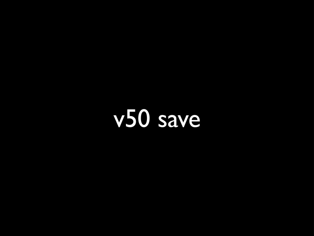 v50 save