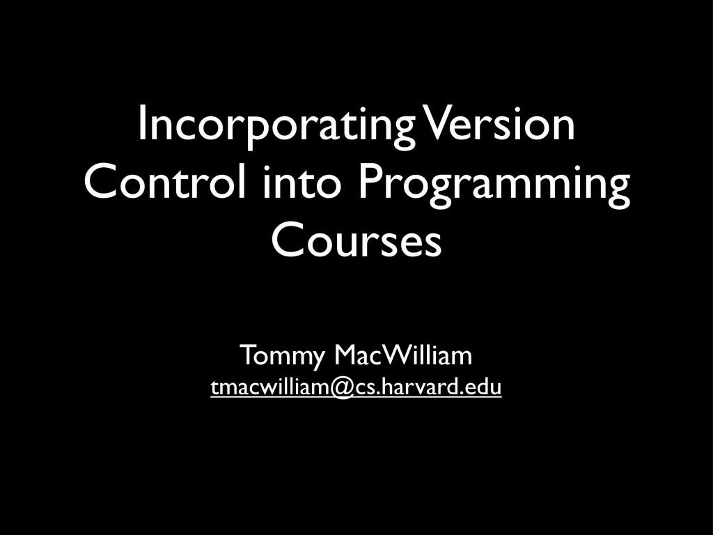 Incorporating Version Control into Programming ...