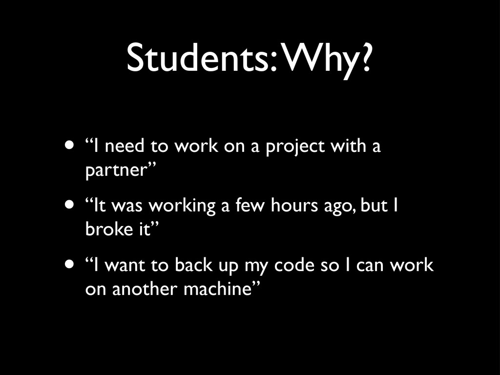 """Students: Why? • """"I need to work on a project w..."""