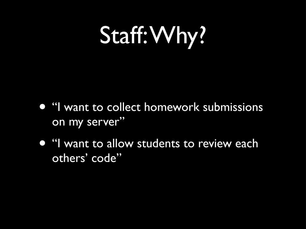 "Staff: Why? • ""I want to collect homework submi..."