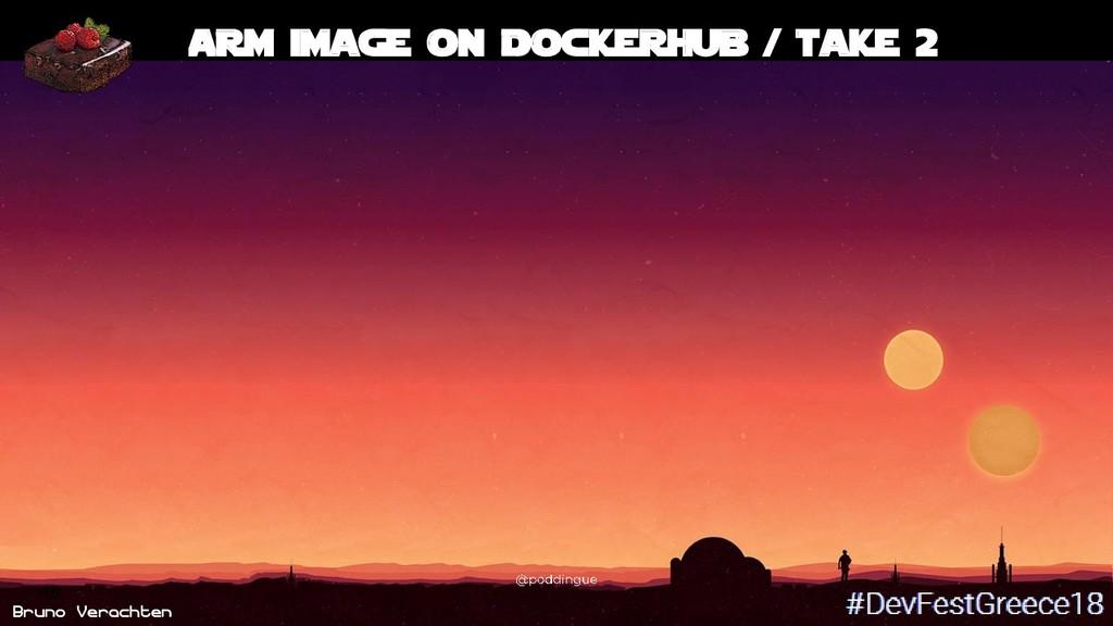 Bruno Verachten 48 ARM image on DockerHub / tak...