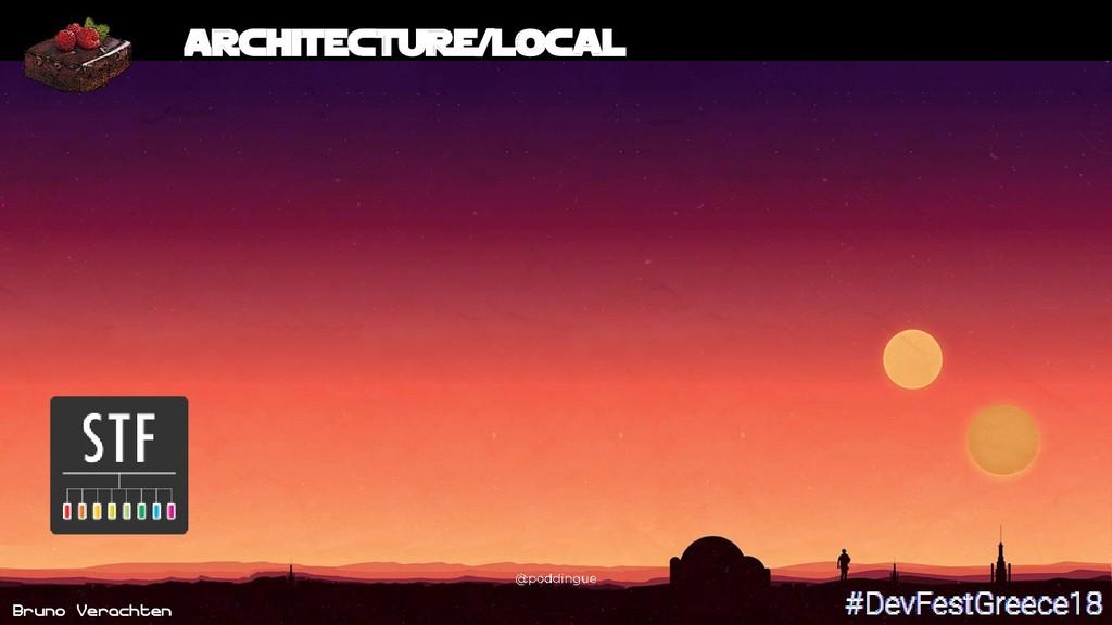Bruno Verachten 17 Architecture/Local