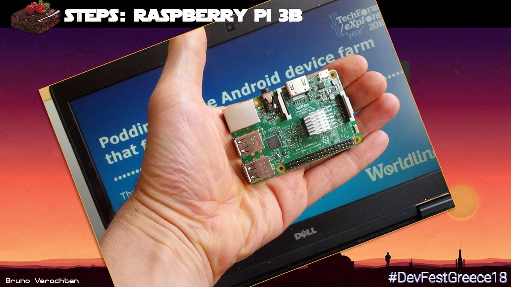 Bruno Verachten 34 steps : Raspberry Pi 3B step...