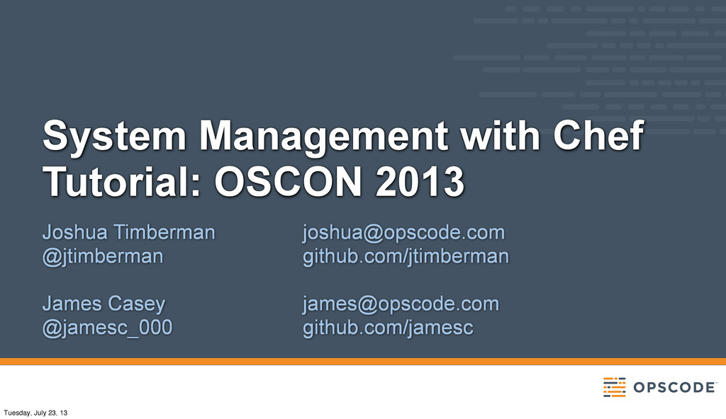 System Management with Chef Tutorial: OSCON 201...