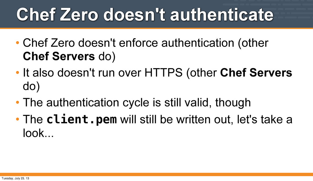 Chef Zero doesn't authenticate • Chef Zero does...