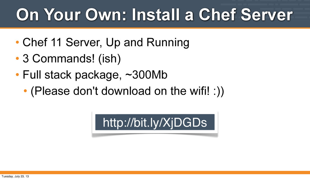On Your Own: Install a Chef Server • Chef 11 Se...