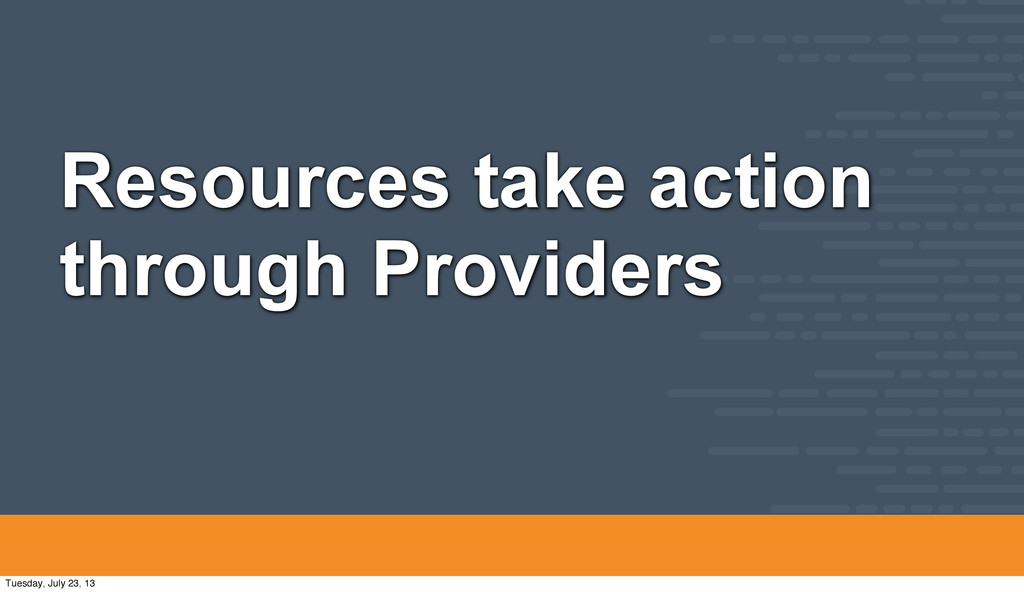 Resources take action through Providers Tuesday...