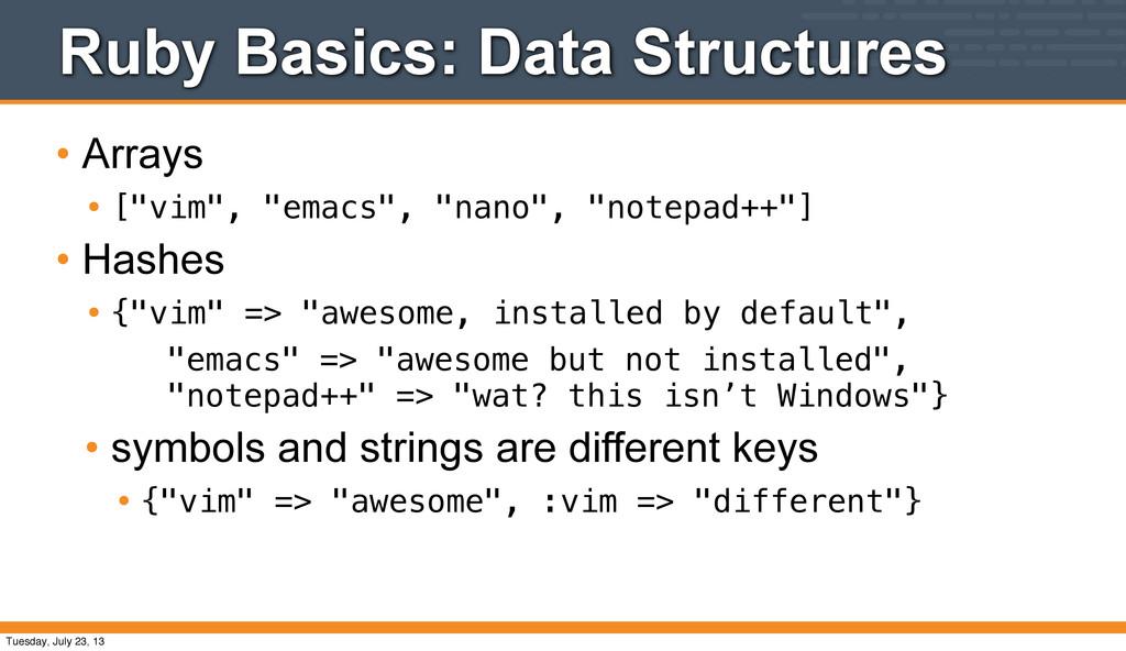 "Ruby Basics: Data Structures • Arrays • [""vim"",..."