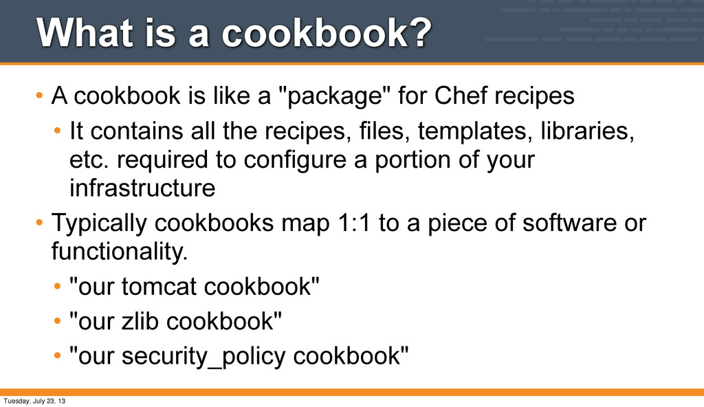 """What is a cookbook? • A cookbook is like a """"pac..."""