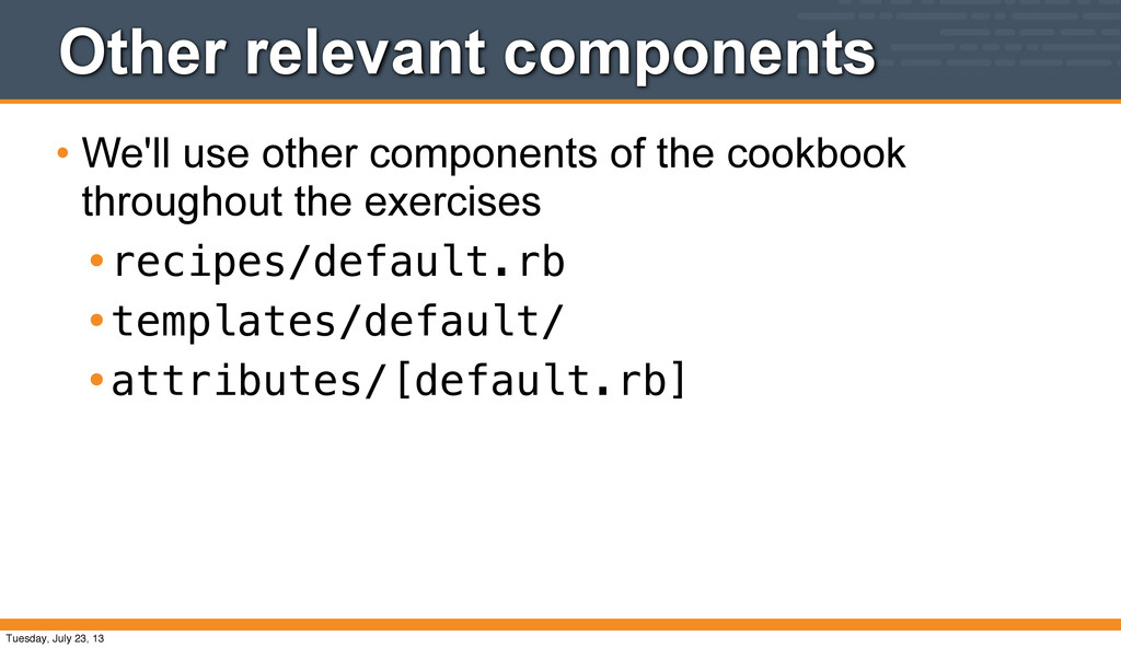 Other relevant components • We'll use other com...