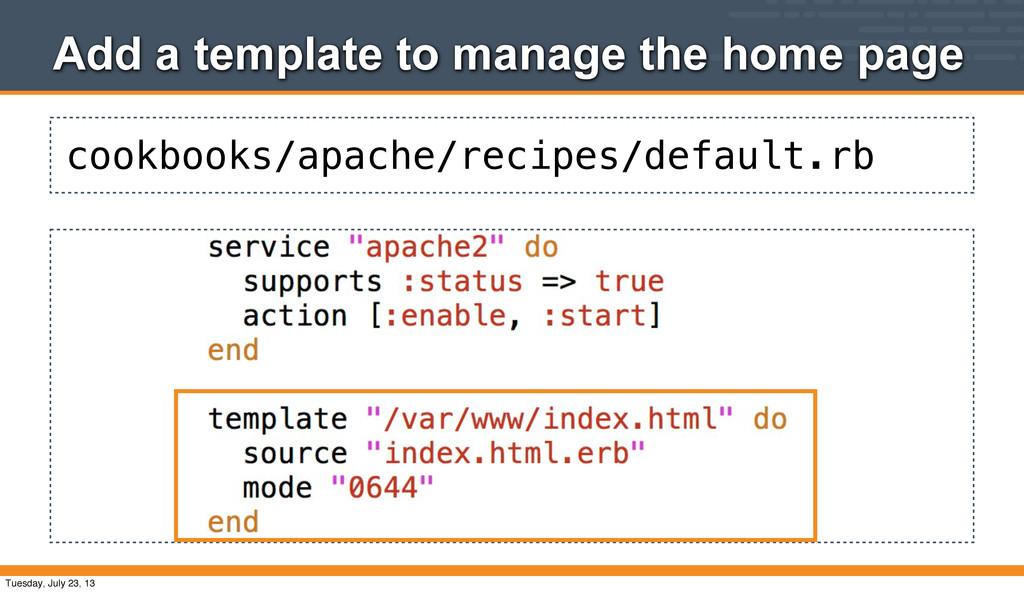 cookbooks/apache/recipes/default.rb Add a templ...