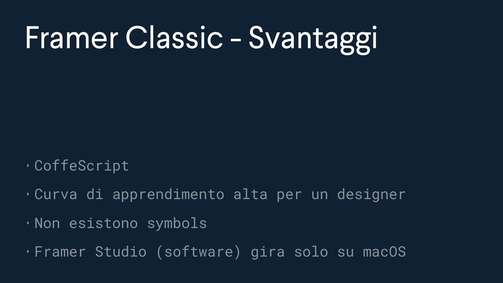 Framer Classic - Svantaggi ‣ CoffeScript ‣ Curv...