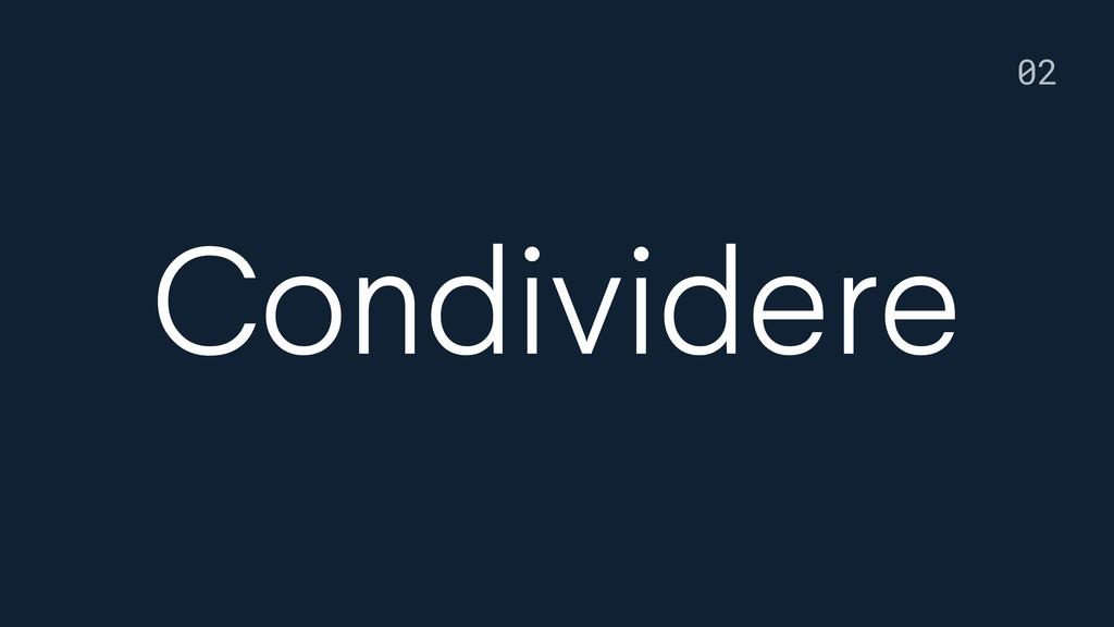 Condividere 02