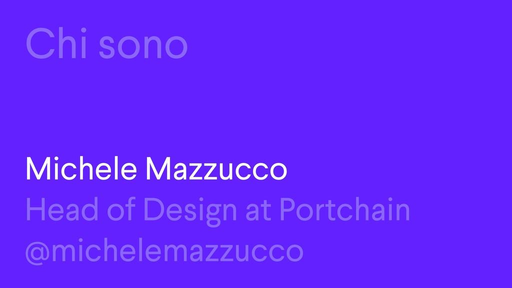 Chi sono Michele Mazzucco Head of Design at Por...