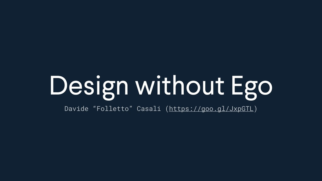 "Design without Ego Davide ""Folletto"" Casali (ht..."