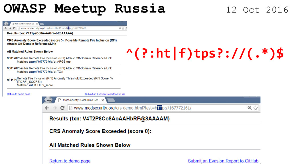 OWASP Meetup Russia 12 Oct 2016 ^(?:ht|f)tps?:/...