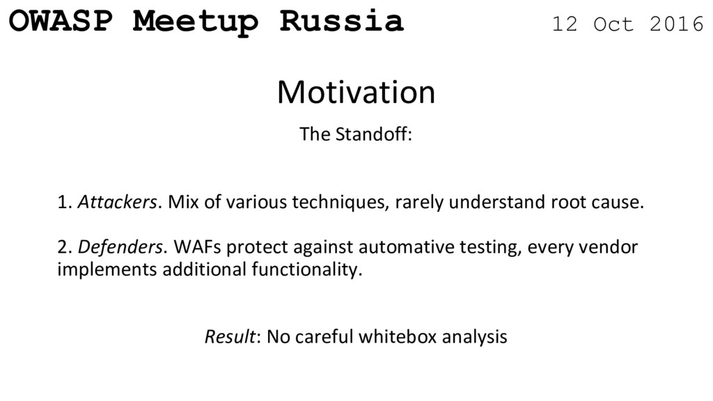 OWASP Meetup Russia 12 Oct 2016 The Standoff: 1...