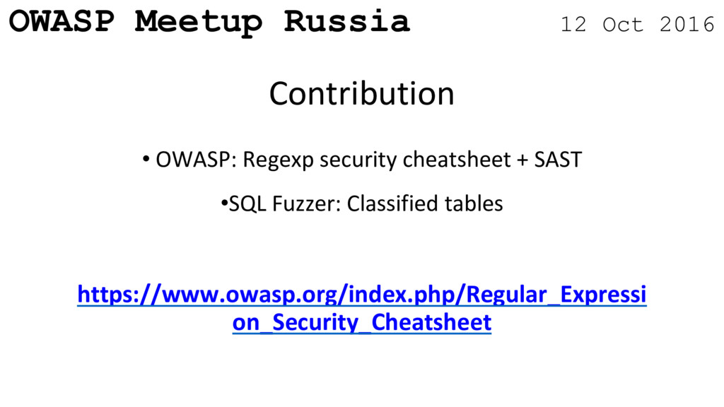 OWASP Meetup Russia 12 Oct 2016 • OWASP: Regexp...