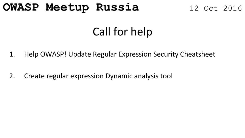 OWASP Meetup Russia 12 Oct 2016 1. Help OWASP! ...