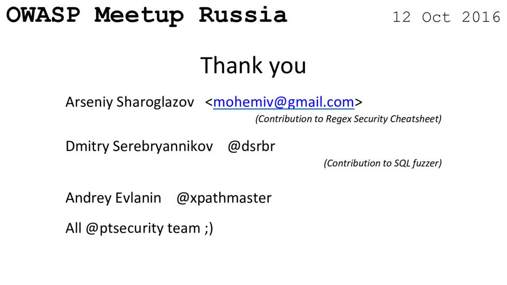 OWASP Meetup Russia 12 Oct 2016 Arseniy Sharogl...