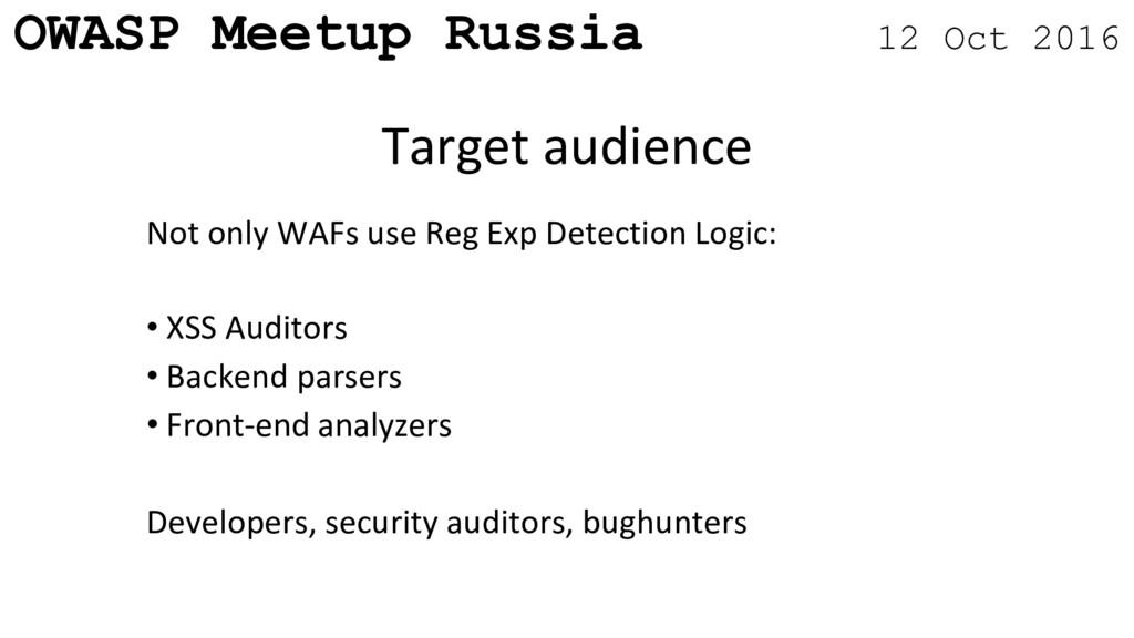 OWASP Meetup Russia 12 Oct 2016 Not only WAFs u...