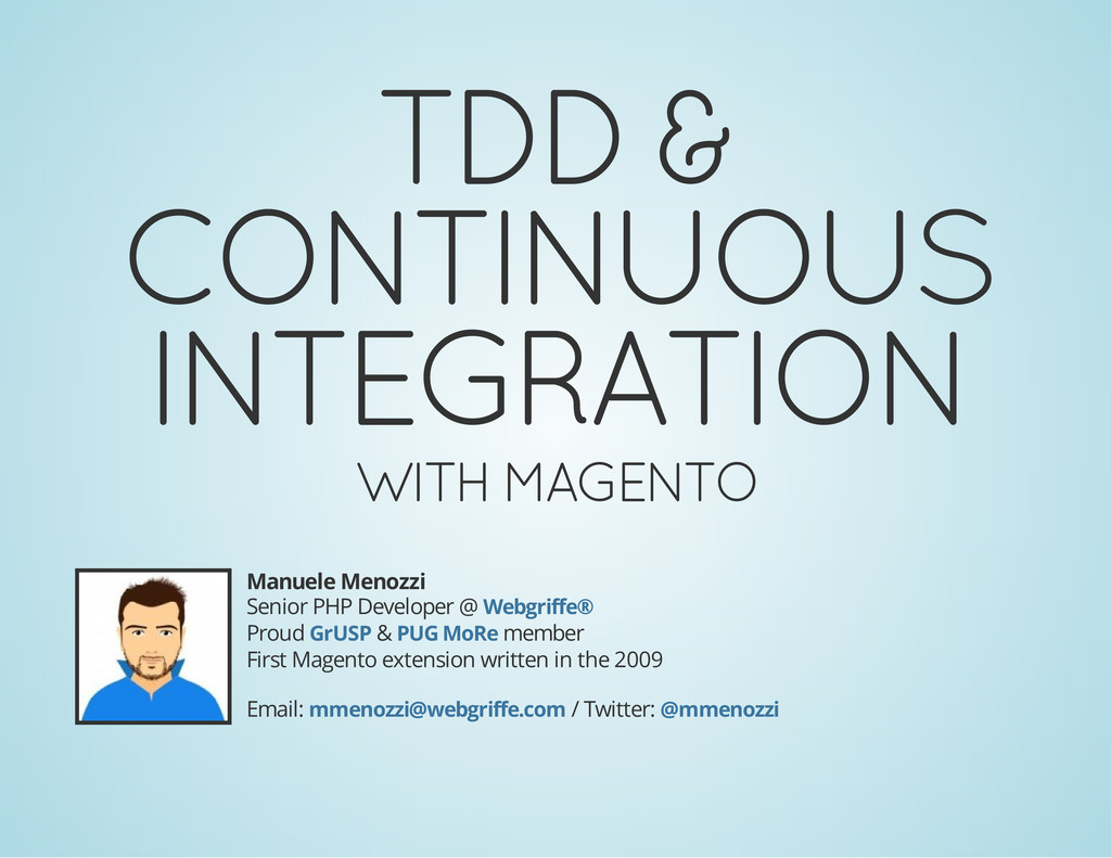 TDD & CONTINUOUS INTEGRATION WITH MAGENTO Manue...