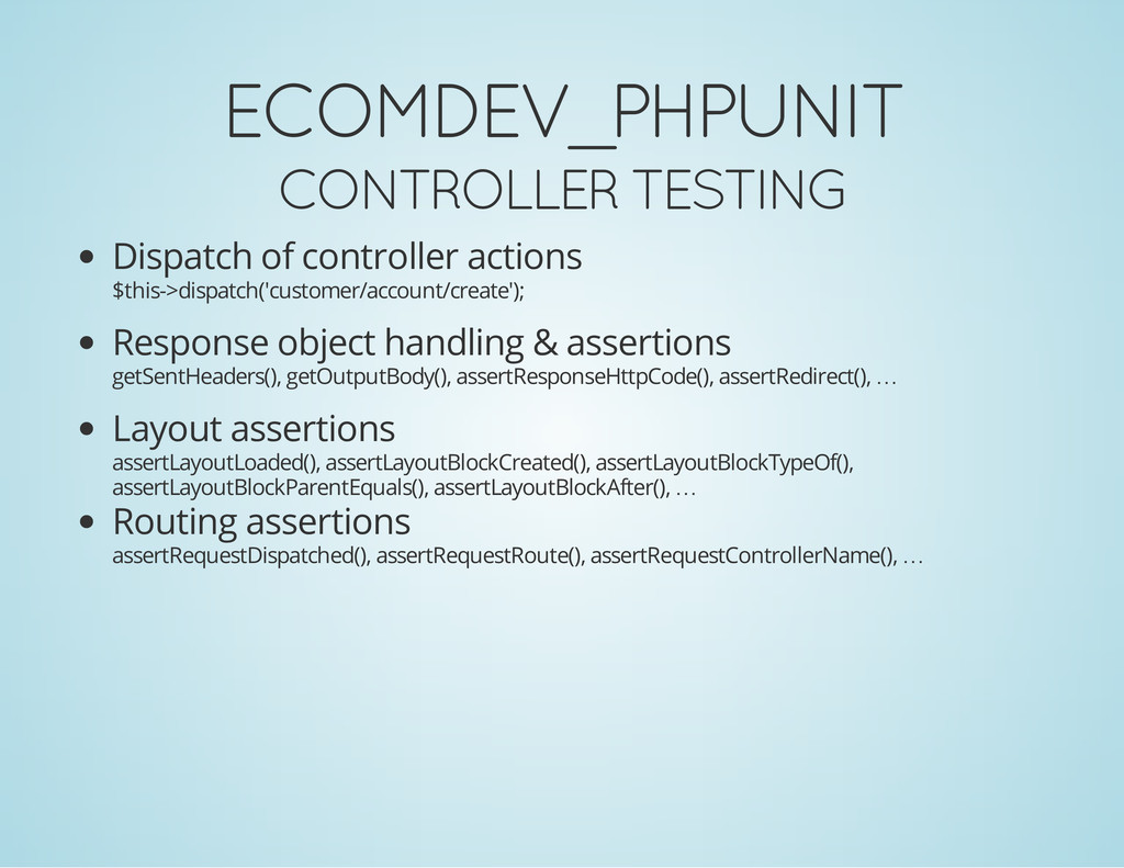 ECOMDEV_PHPUNIT CONTROLLER TESTING Dispatch of ...