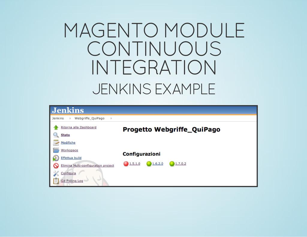 MAGENTO MODULE CONTINUOUS INTEGRATION JENKINS E...