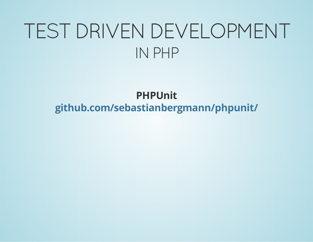 TEST DRIVEN DEVELOPMENT IN PHP PHPUnit github.c...
