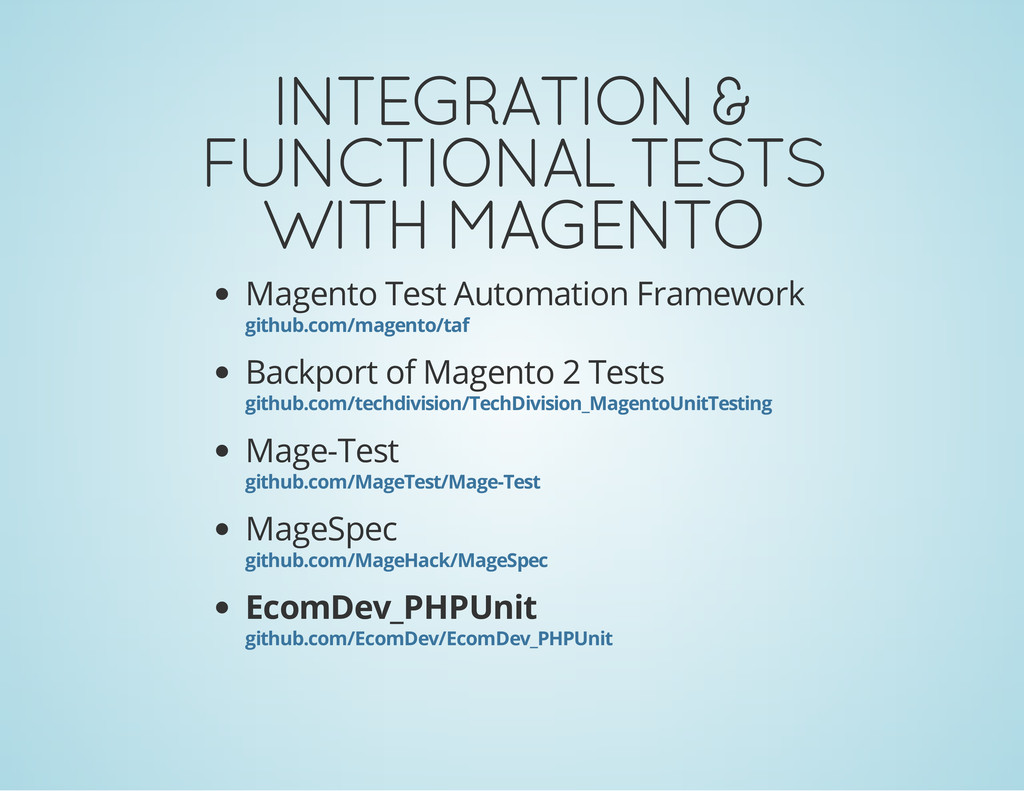 INTEGRATION & FUNCTIONAL TESTS WITH MAGENTO Mag...