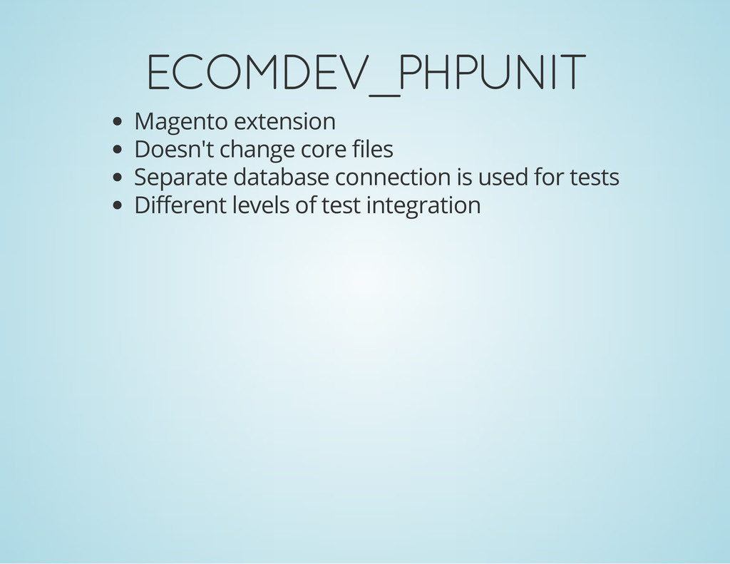 ECOMDEV_PHPUNIT Magento extension Doesn't chang...