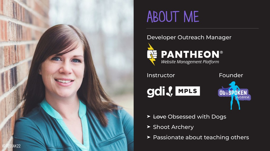 ABOUT ME Developer Outreach Manager 