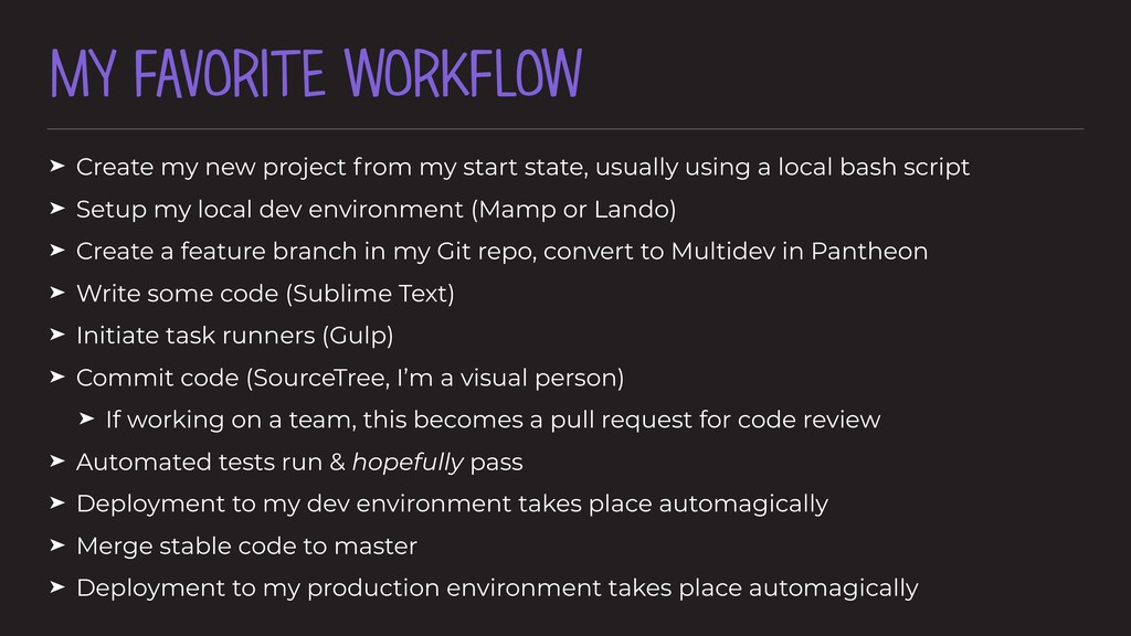 MY FAVORITE WORKFLOW ➤ Create my new project fr...