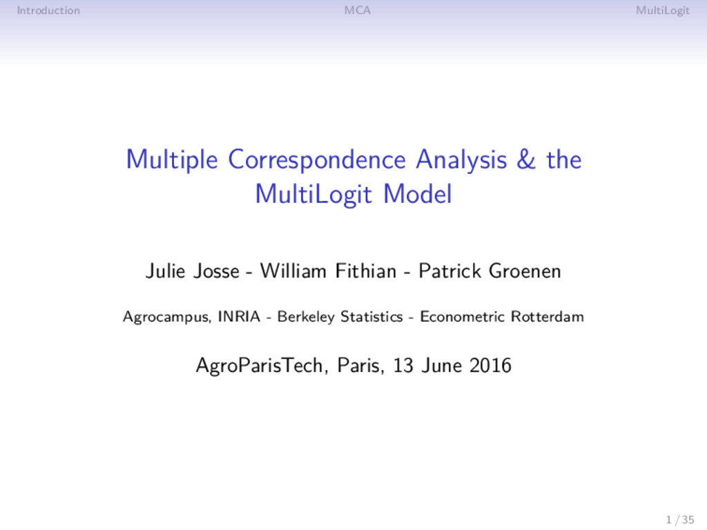 Introduction MCA MultiLogit Multiple Correspond...