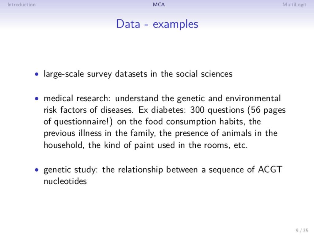 Introduction MCA MultiLogit Data - examples • l...