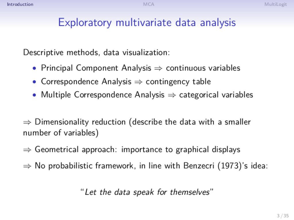 Introduction MCA MultiLogit Exploratory multiva...