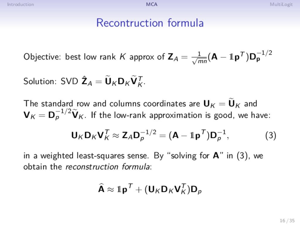 Introduction MCA MultiLogit Recontruction formu...