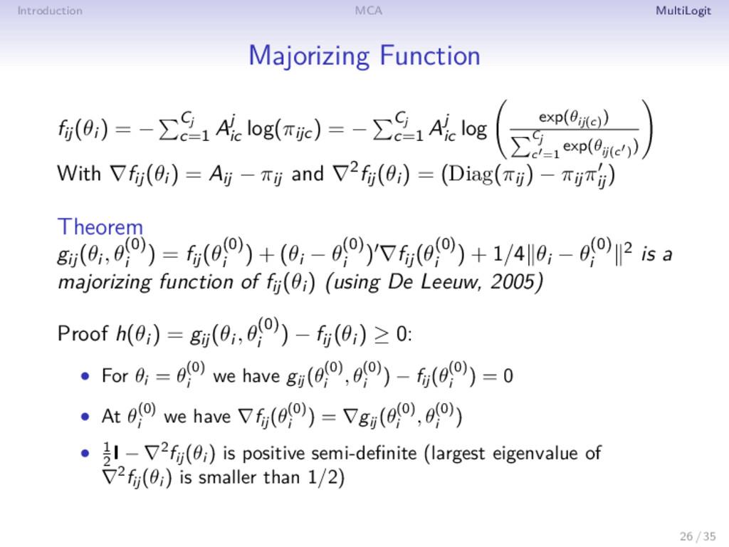 Introduction MCA MultiLogit Majorizing Function...