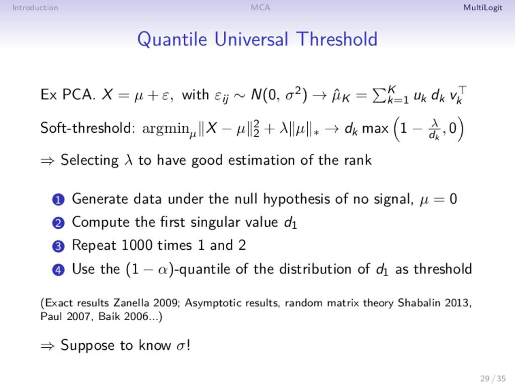 Introduction MCA MultiLogit Quantile Universal ...