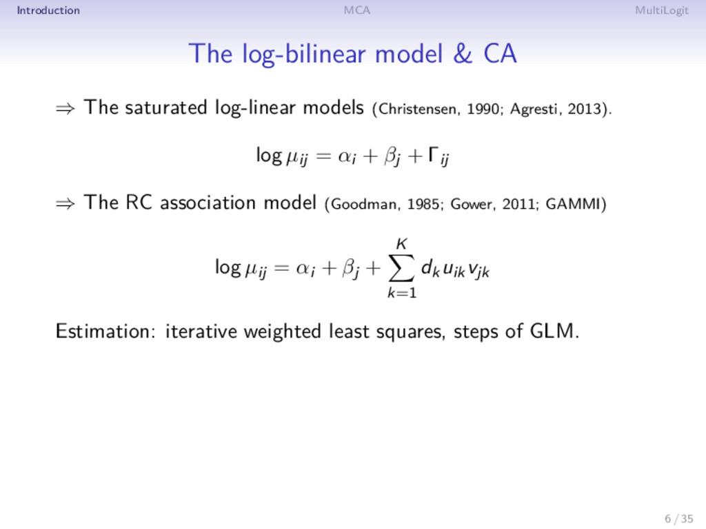 Introduction MCA MultiLogit The log-bilinear mo...
