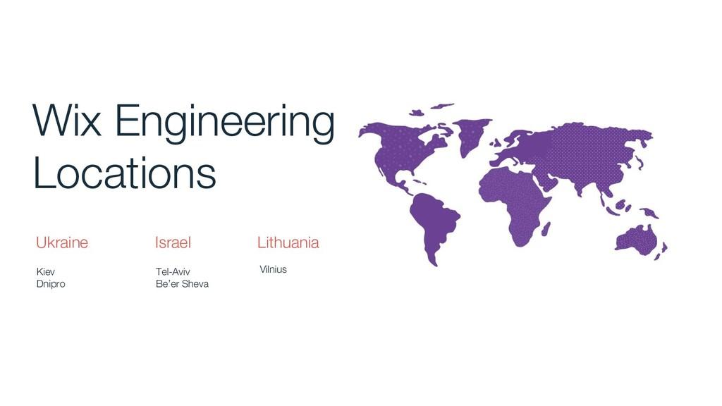 Wix Engineering Locations Ukraine Israel Lithua...