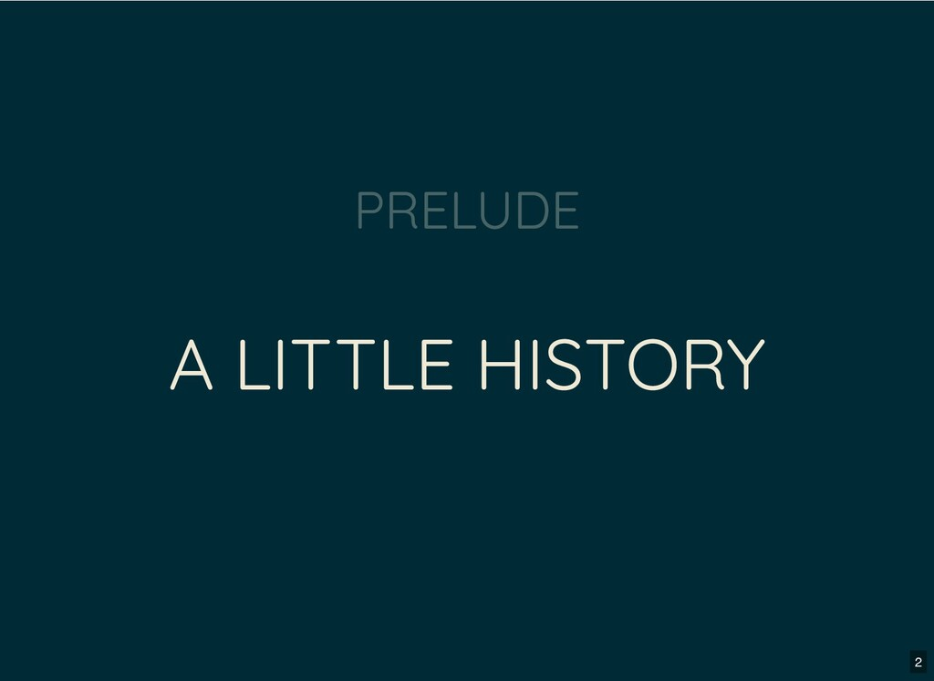 A LITTLE HISTORY PRELUDE 2